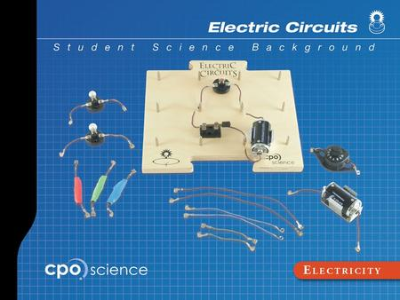Electric Circuits Part One: Electric Circuits Learning Goals  Define electricity.  Describe the components of an electric circuit.  Explain the difference.