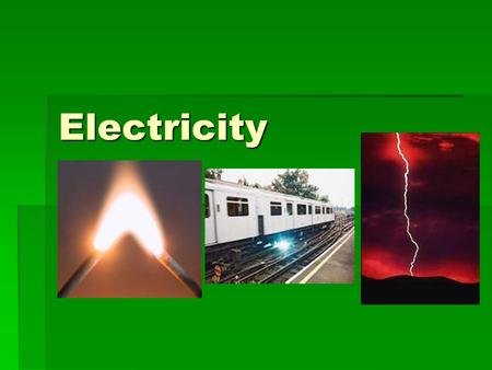 Electricity. Electric Charge and Force  Electric Charge- electrical property of matter that creates a force between objects. Charges- 2 charges generated.