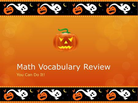 Math Vocabulary Review You Can Do It!. What is a prime number?  A number that has only itself and one as its factors.  Which of the following numerals.