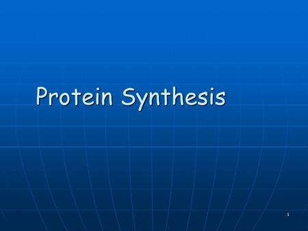 "Protein Synthesis 1 Background Information All information is stored in DNA All information is stored in DNA RNA ""reads"" the DNA code RNA ""reads"" the."