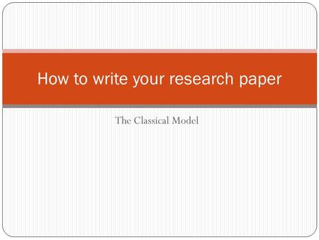How to write your research paper