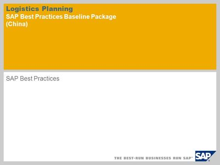 Logistics Planning SAP Best Practices Baseline Package (China)