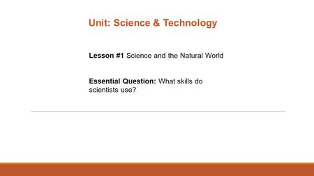 Unit: Science & Technology
