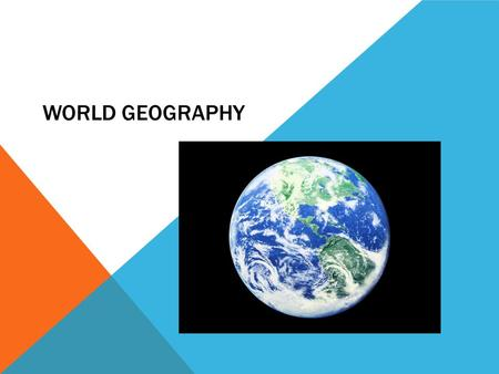 World Geography.