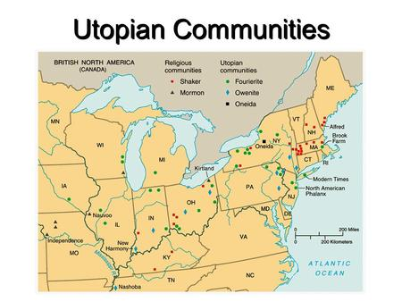 "Utopian Communities Robert Owen (1771-1858) Utopian Socialist ""Village of Cooperation"""