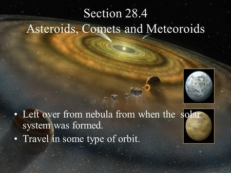 Section 28.4 Asteroids, Comets and Meteoroids