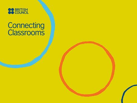 International Opportunities for Schools The British Council The United Kingdom's international organisation for educational opportunities and cultural.