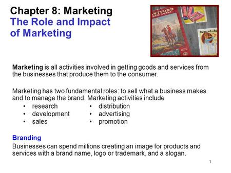 Chapter 8: Marketing The Role and Impact of Marketing