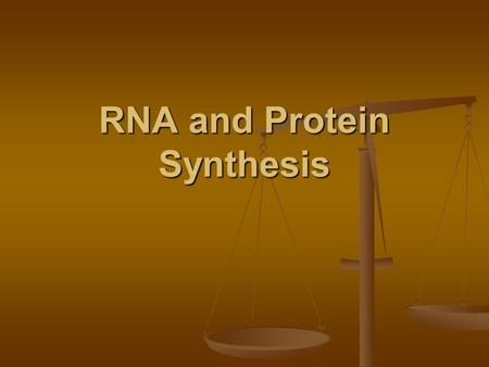 RNA and Protein Synthesis. Write these terms in your journal Ribosome — makes proteins Ribosome — makes proteins RNA polymerase — enzyme that puts together.