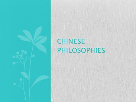 CHINESE PHILOSOPHIES. Confucianism Founded by Confucius Duty (responsibility) is the central idea Filial Piety is very important Focus on education, ethics,