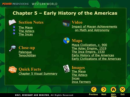 Chapter 5 – Early History of the Americas