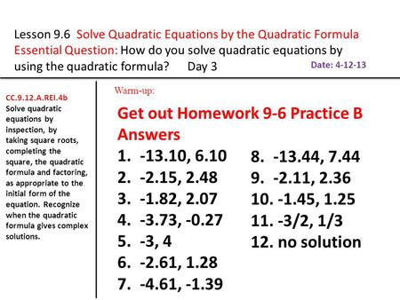 Get out Homework 9-6 Practice B Answers , , 2.48