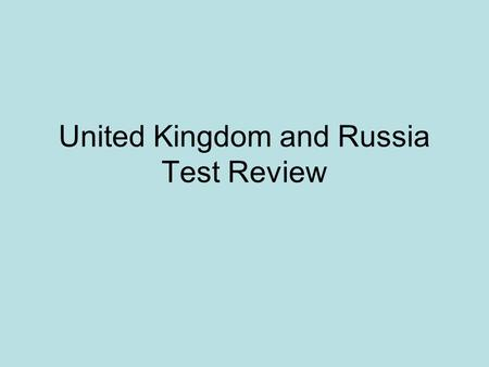 United Kingdom and Russia Test Review. The United Kingdom Which is a reason for the decline in manufacturing in the United Kingdom? A. trade competition.