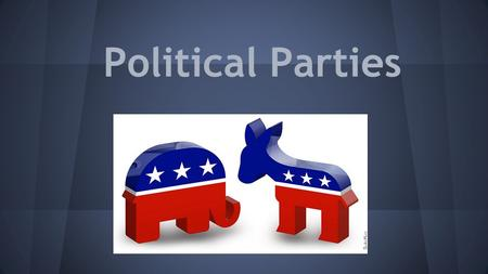 Political Parties. Definition: -A group of persons, joined together on the basis of certain common principles, who seek to control government in order.