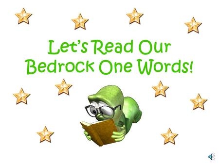 Let's Read Our Bedrock One Words! a I saw a girl and a boy.