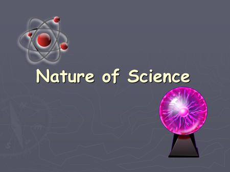 Nature of Science.