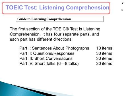 Guide to Listening Comprehension 2 15 TOEIC Test: Listening