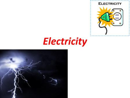 Electricity. Electric Current The net movement of electric charges in a single direction Electrons in a material (metal wire) are in constant motion in.