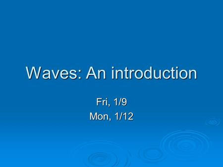 Waves: An introduction