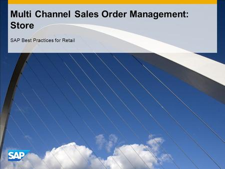 Multi Channel Sales Order Management: Store