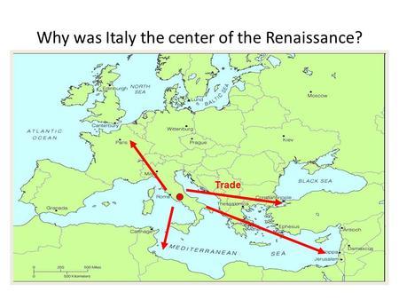 Renaissance: The Rebirth of Europe. Warm-Up Renaissance Map Quiz ...