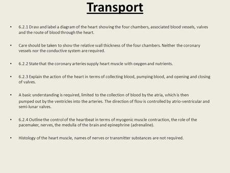 6 2 H5 The Transport System Draw And Label A Diagram Of The Heart