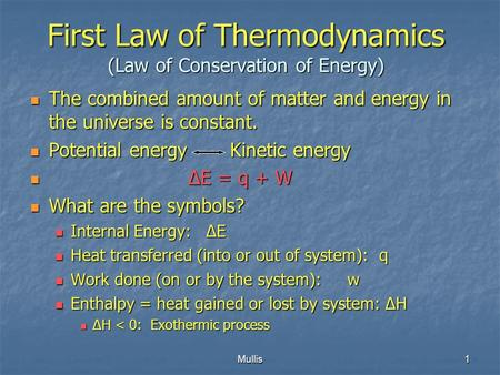 Mullis1 First Law Of Thermodynamics Law Of Conservation Of Energy