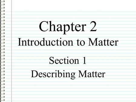 Chapter 2 Introduction to Matter