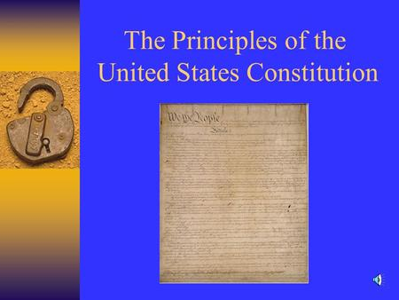The Principles of the United States Constitution.