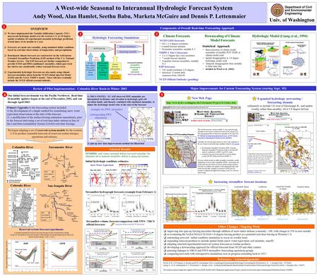 Andy Wood, Alan Hamlet, Seethu Babu, Marketa McGuire and Dennis P. Lettenmaier A West-wide Seasonal to Interannual Hydrologic Forecast System OVERVIEW.