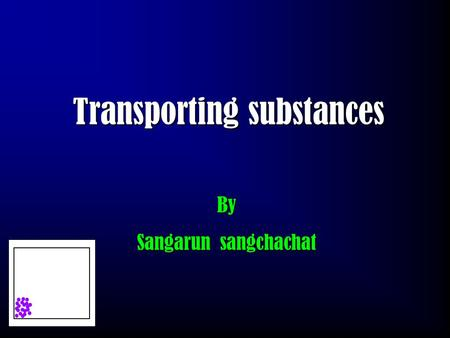 Transporting substances By Sangarun sangchachat Diffusion Diffusion is the movement of particles from an area of high concentration to an area of low.
