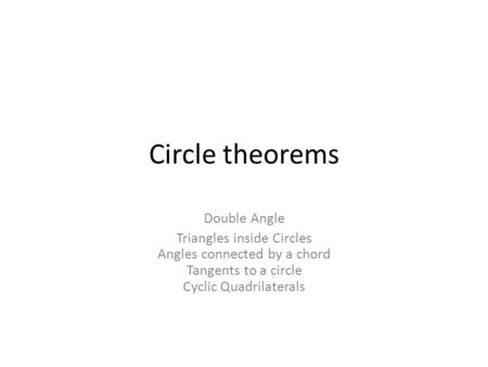 Circle Theorems Learning Outcomes  Revise properties of isosceles ...
