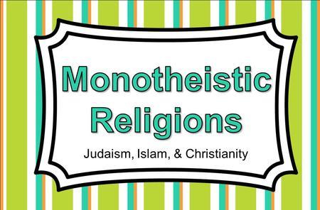 Judaism Islam Christianity