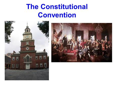 The Constitutional Convention. The Convention A meeting in Philadelphia, US capital, with the purpose of –Amending/fixing the problems associated w/the.