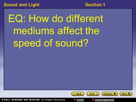 EQ: How do different mediums affect the speed of sound?