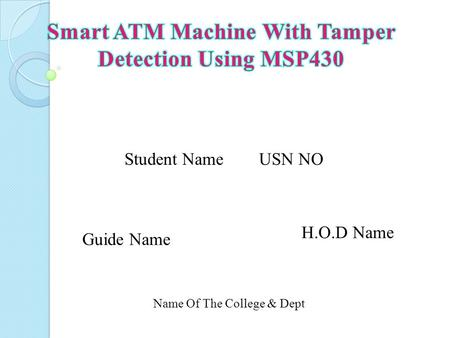 Smart ATM Machine With Tamper Detection Using MSP430