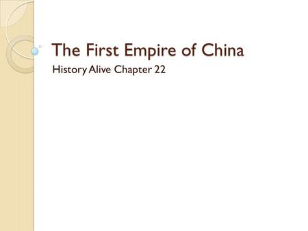 The First Empire of China
