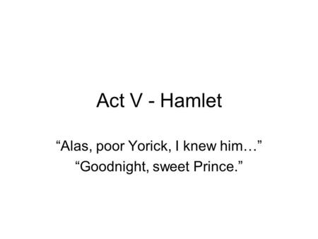 Hamlet By William Shakespeare Ppt Video Online Download