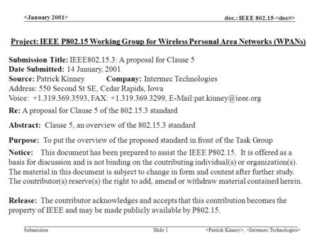 Doc.: IEEE 802.15- Submission, Slide 1 Project: IEEE P802.15 Working Group for Wireless Personal Area Networks (WPANs) Submission Title: IEEE802.15.3: