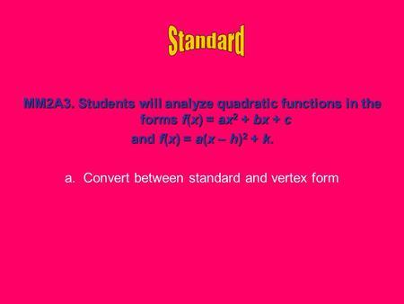 Intercept Standard And Vertex Form Ppt Download
