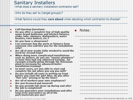 Sanitary Installers -What does a sanitary installation contractor sell? _____________________________________________________________________ -Who do they.
