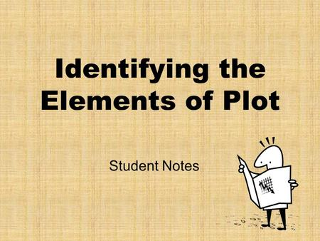 Identifying the Elements of Plot Student Notes Plot Diagram 2 1 3 4 5.