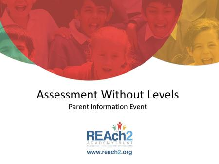 Assessment Without Levels Parent Information Event.