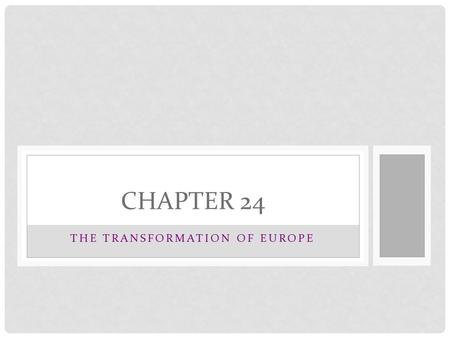 THE TRANSFORMATION <strong>OF</strong> EUROPE CHAPTER 24. R. H. Bainton The Reformation <strong>of</strong> the 16 c Thus, the papacy emerged as something between an Italian city-state.