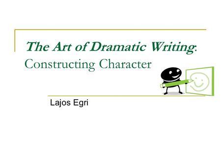 lajos egri the art of dramatic writing pdf free download