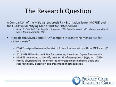 The Research Question A Comparison Of Male Osteoporosis Risk Estimation Score MORES And