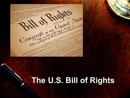 The U.S. Bill of Rights. 1st Amendment The 1st Amendment guarantees freedom of religion, speech, the press, assembly, and petition. This means that we.