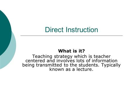 Direct Instruction What Is It Teaching Strategy Which Is Teacher