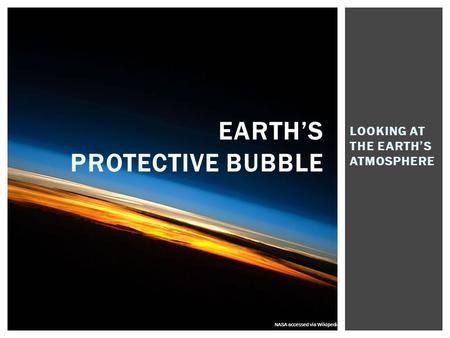 Earth's protective bubble
