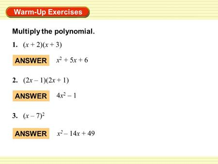 Warm Up Exercises Multiply The Polynomial 1 X 2